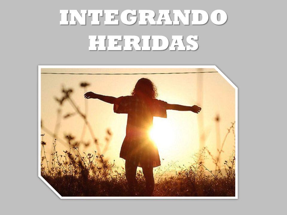 INTEGRANDO HERIDAS