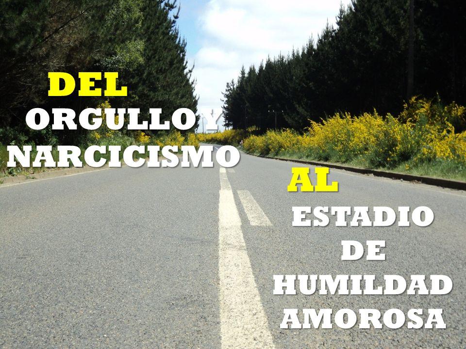ESTADIO DE HUMILDAD AMOROSA