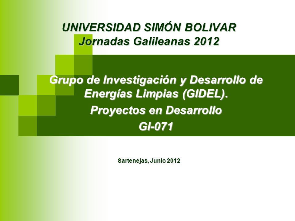 UNIVERSIDAD SIMÓN BOLIVAR Jornadas Galileanas 2012