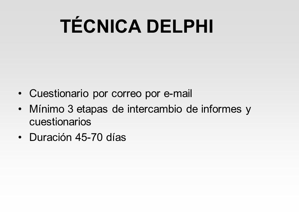 TÉCNICA DELPHI Cuestionario por correo por e-mail
