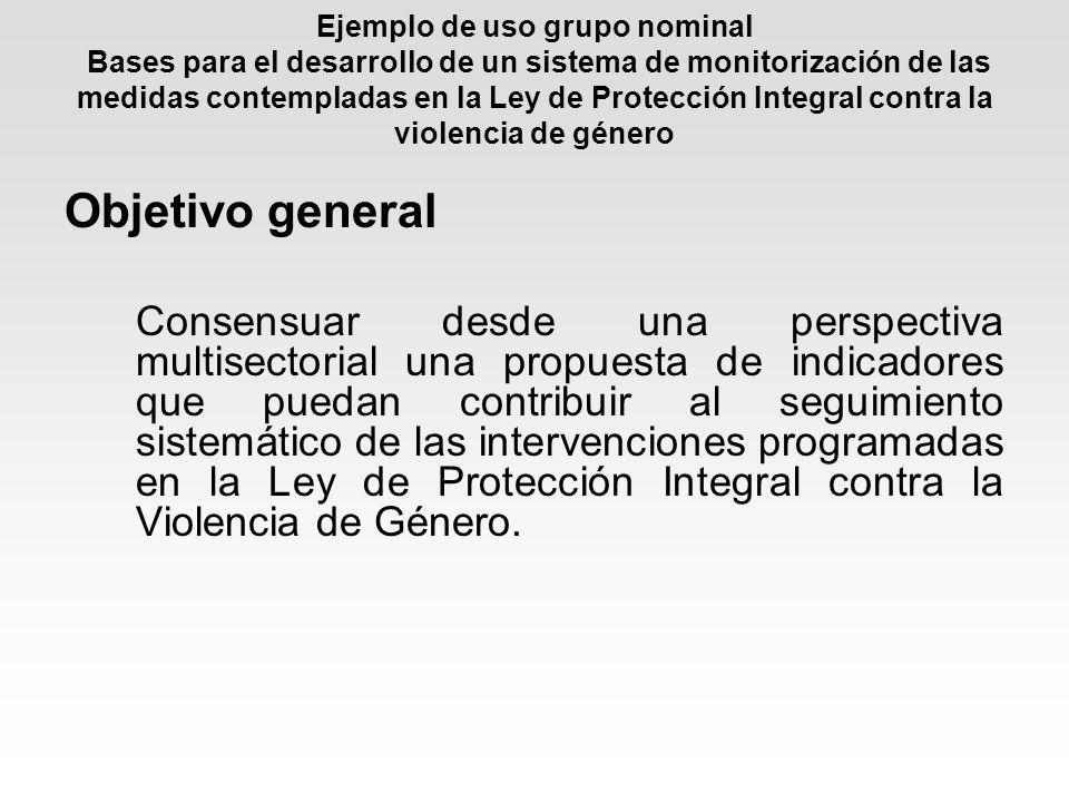 Ejemplo de uso grupo nominal Bases para el desarrollo de un sistema de monitorización de las medidas contempladas en la Ley de Protección Integral contra la violencia de género