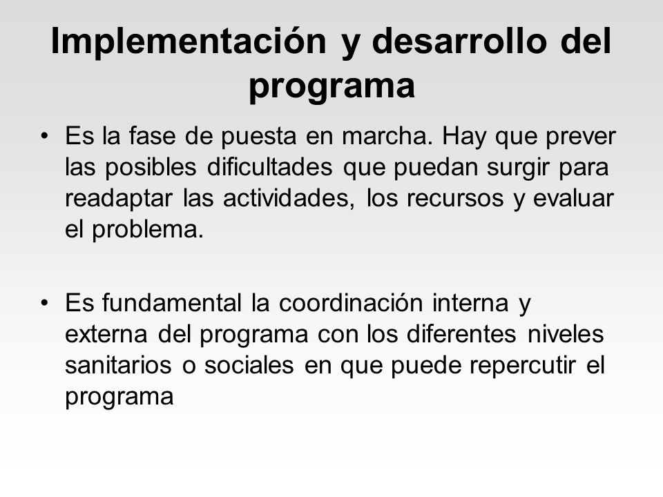 Implementación y desarrollo del programa