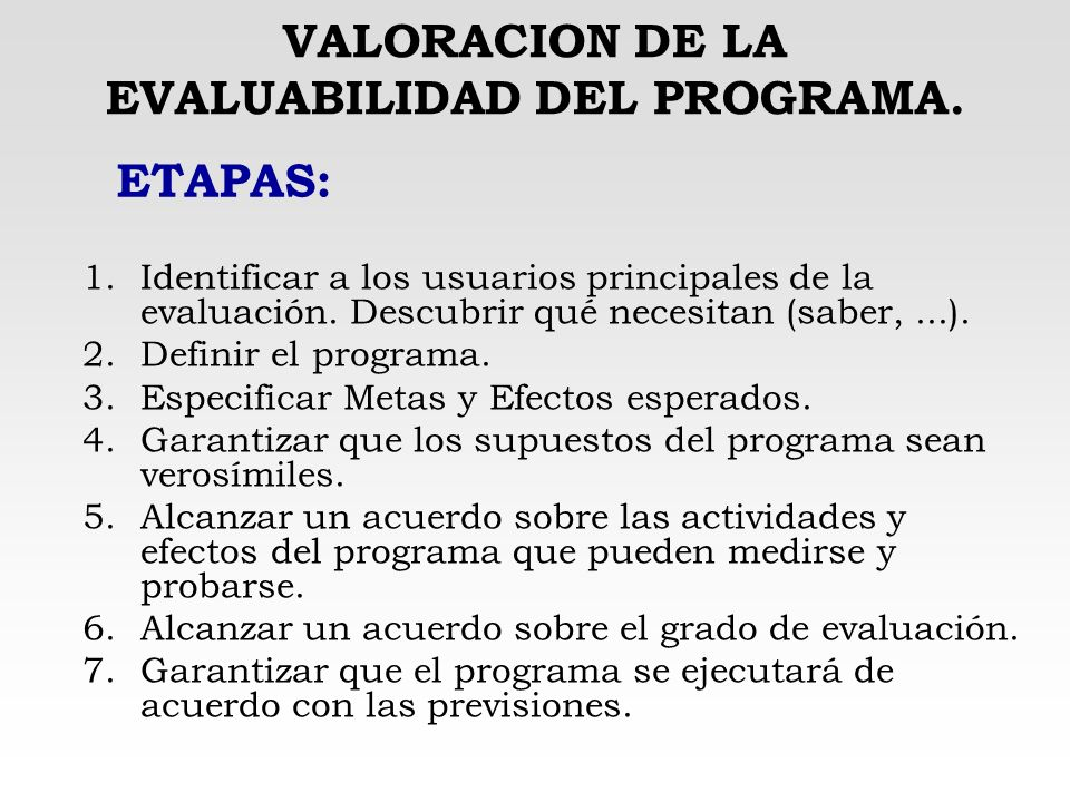VALORACION DE LA EVALUABILIDAD DEL PROGRAMA.