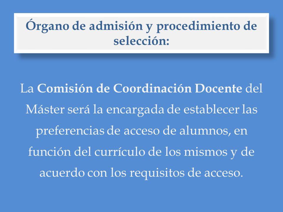 Órgano de admisión y procedimiento de selección: