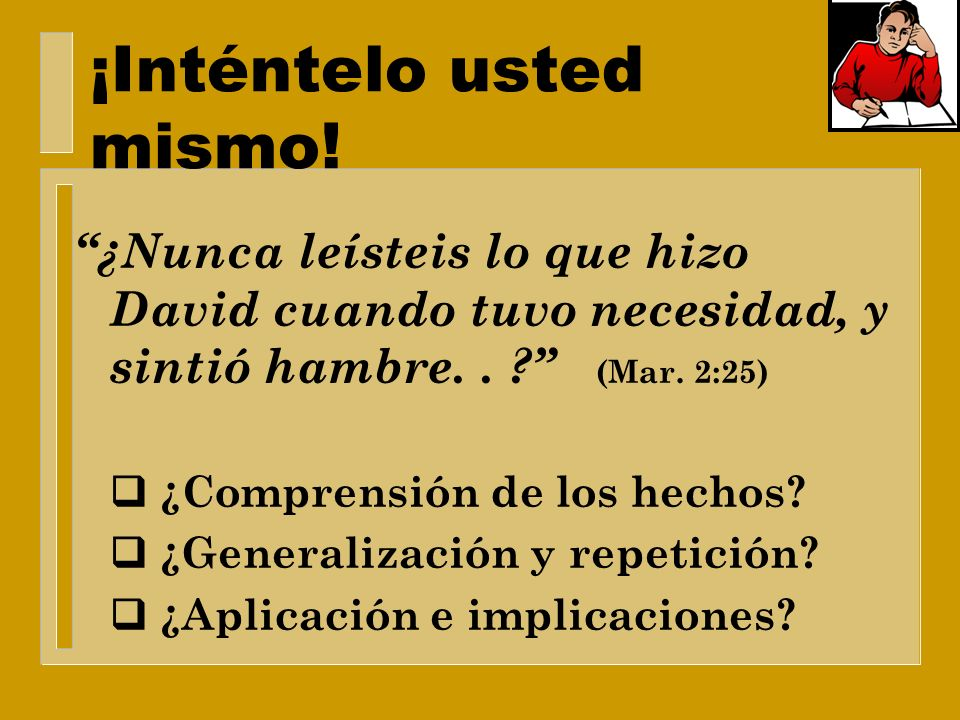 ¡Inténtelo usted mismo!