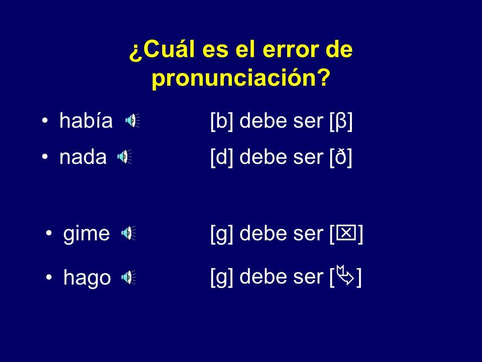¿Cuál es el error de pronunciación