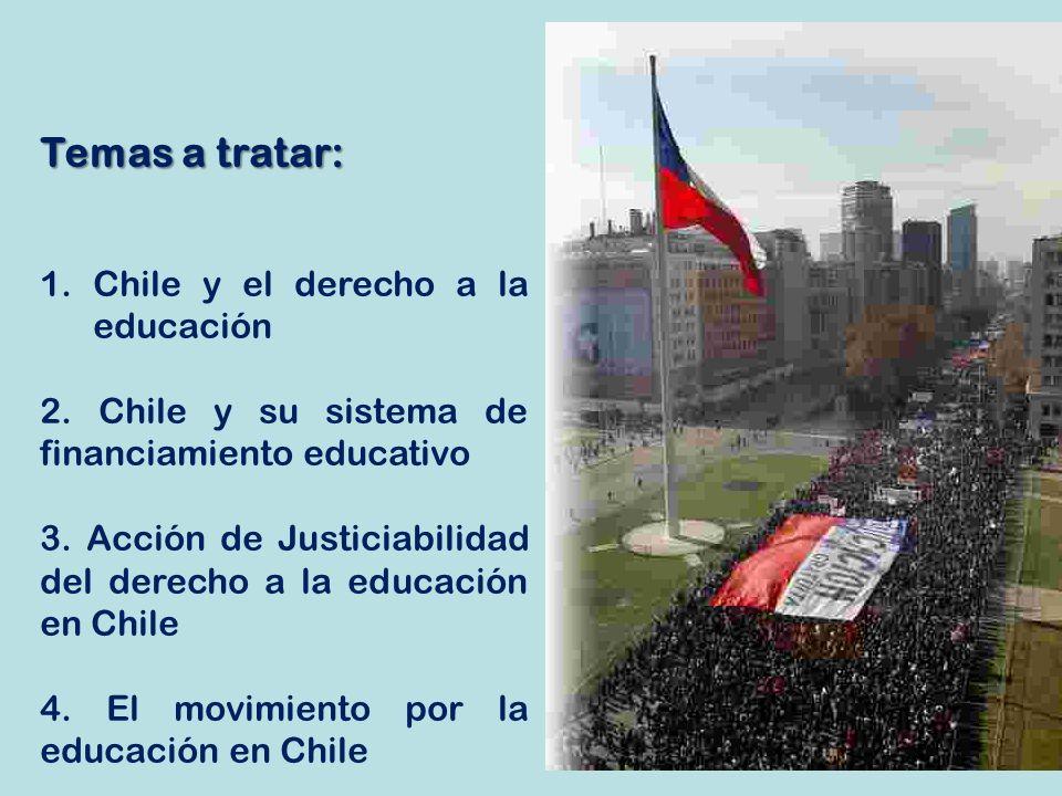 Temas a tratar: Chile y el derecho a la educación