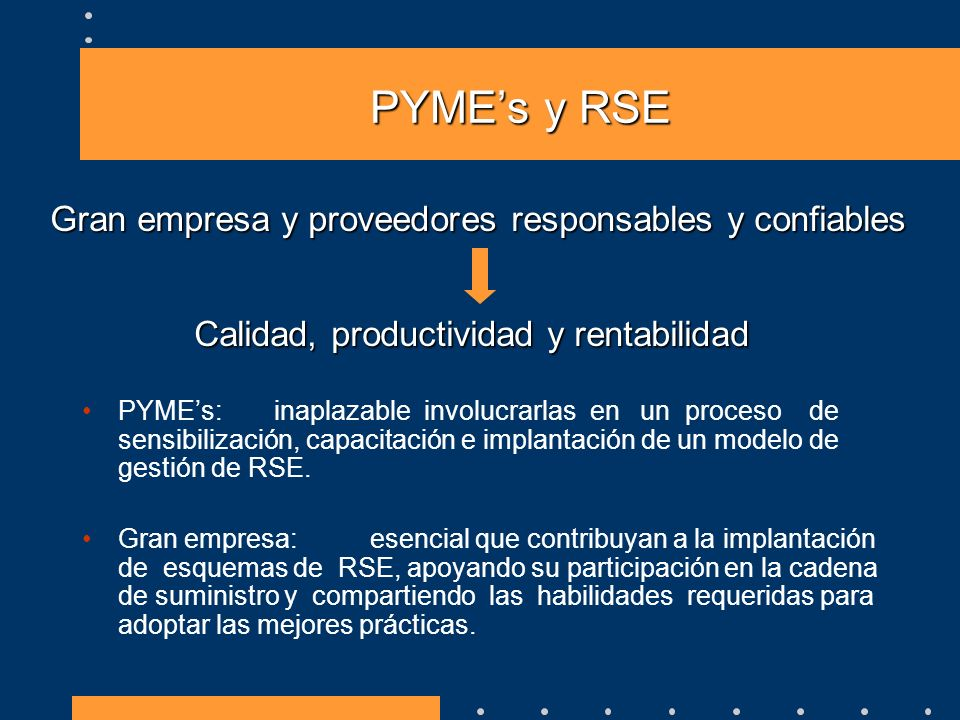 PYME's y RSE Gran empresa y proveedores responsables y confiables