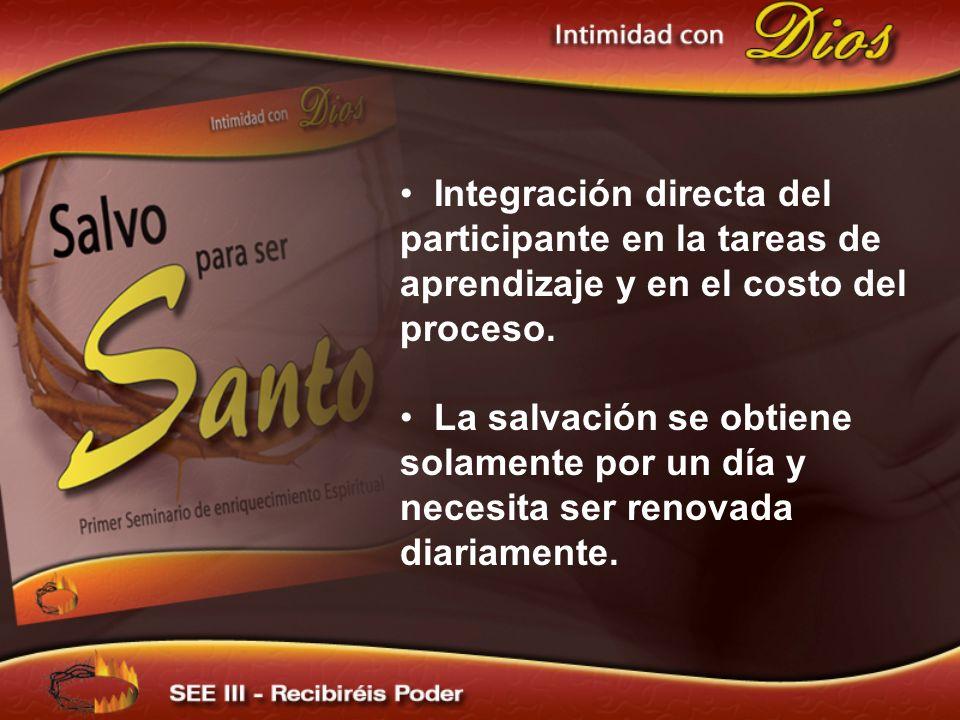Integración directa del participante en la tareas de aprendizaje y en el costo del proceso.