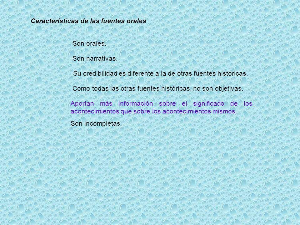 Características de las fuentes orales