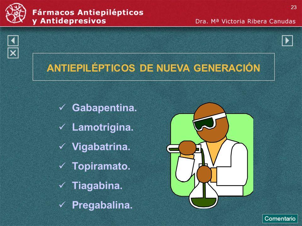 ANTIEPILÉPTICOS DE NUEVA GENERACIÓN