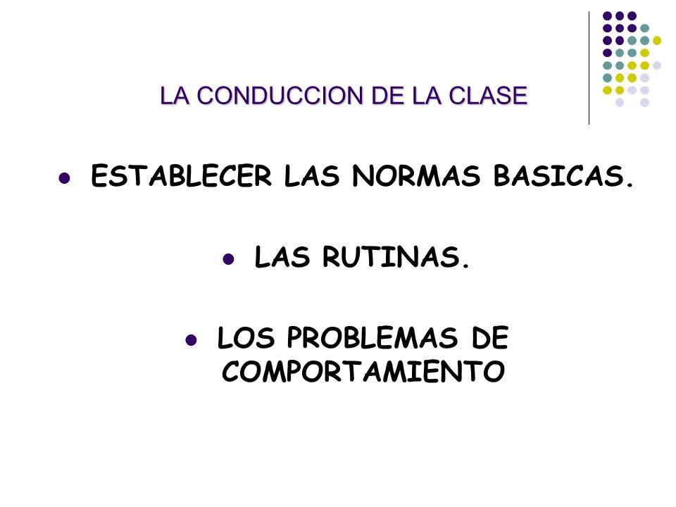 LA CONDUCCION DE LA CLASE