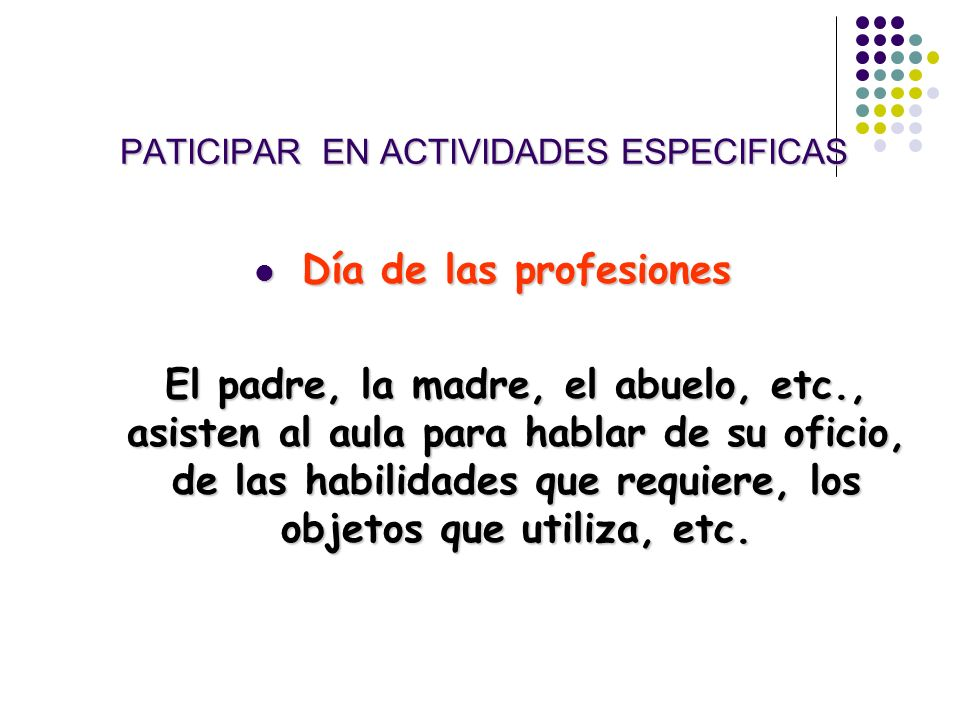 PATICIPAR EN ACTIVIDADES ESPECIFICAS