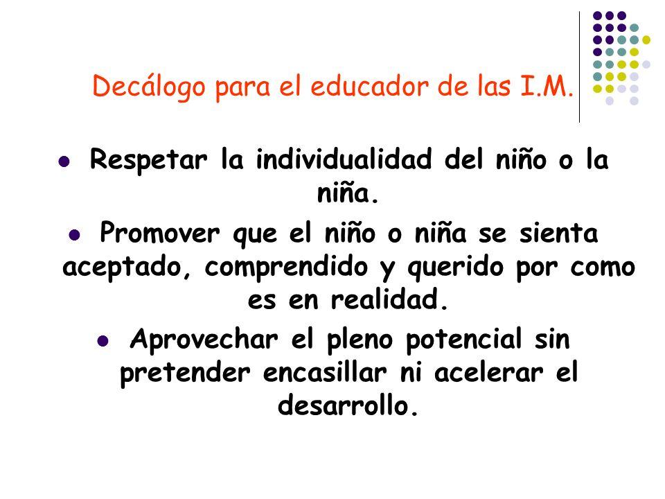 Decálogo para el educador de las I.M.