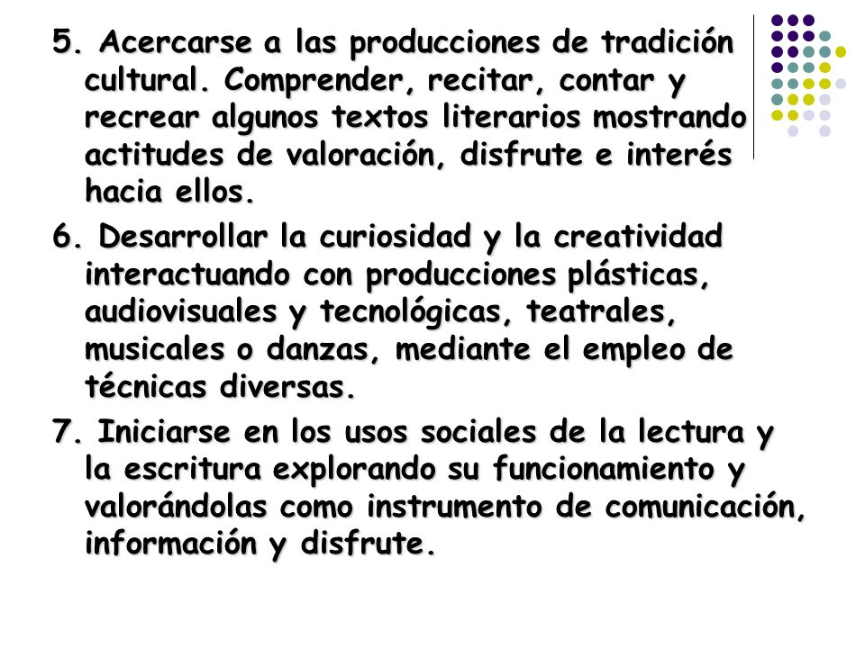 5. Acercarse a las producciones de tradición cultural