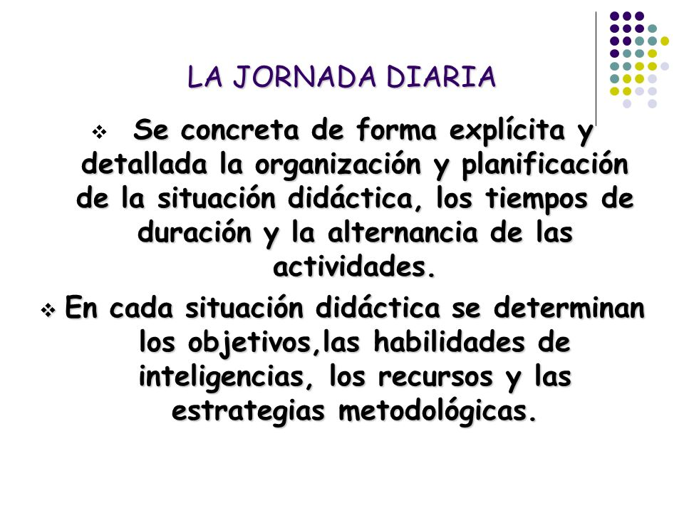 LA JORNADA DIARIA