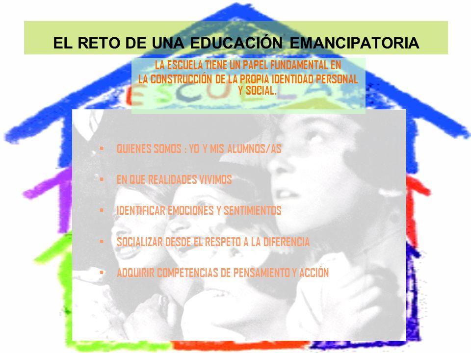 EL RETO DE UNA EDUCACIÓN EMANCIPATORIA