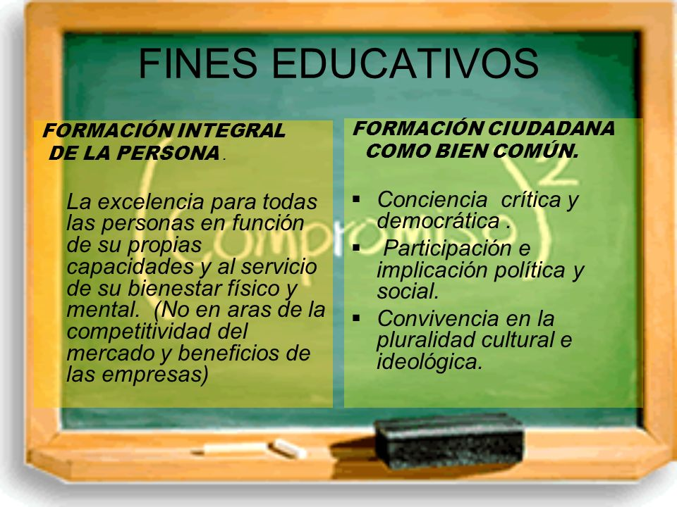 FINES EDUCATIVOS Conciencia crítica y democrática .