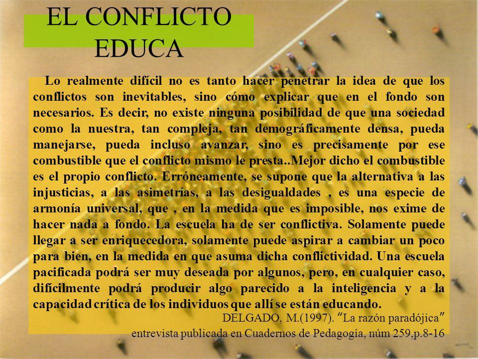 EL CONFLICTO EDUCA