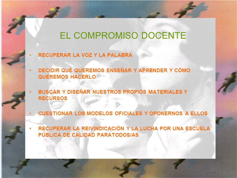 EL COMPROMISO DOCENTE RECUPERAR LA VOZ Y LA PALABRA
