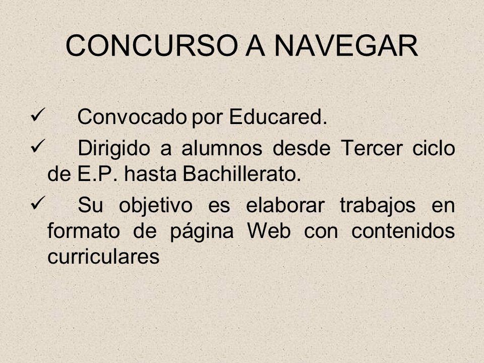 CONCURSO A NAVEGAR Convocado por Educared.