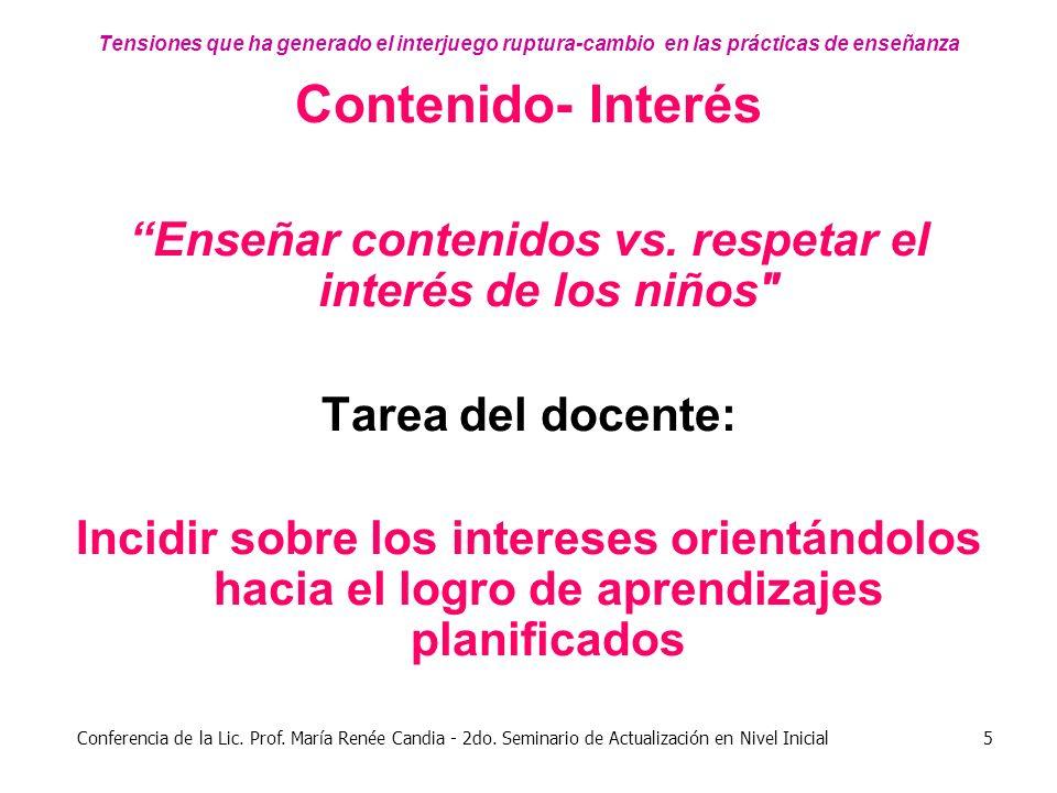 Enseñar contenidos vs. respetar el interés de los niños