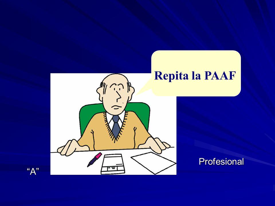 Profesional A Repita la PAAF