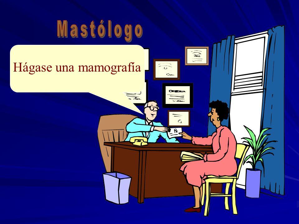 Mastólogo Hágase una mamografía
