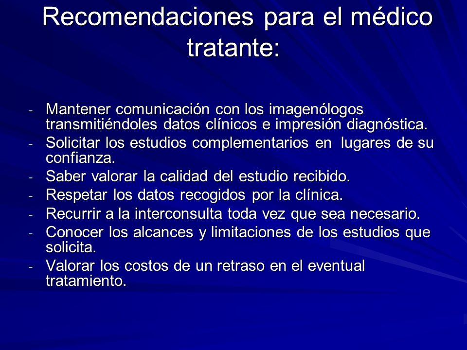 Recomendaciones para el médico tratante: