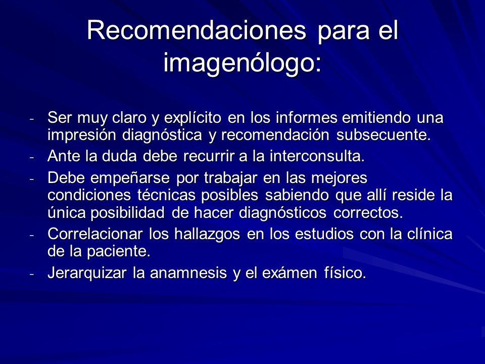 Recomendaciones para el imagenólogo: