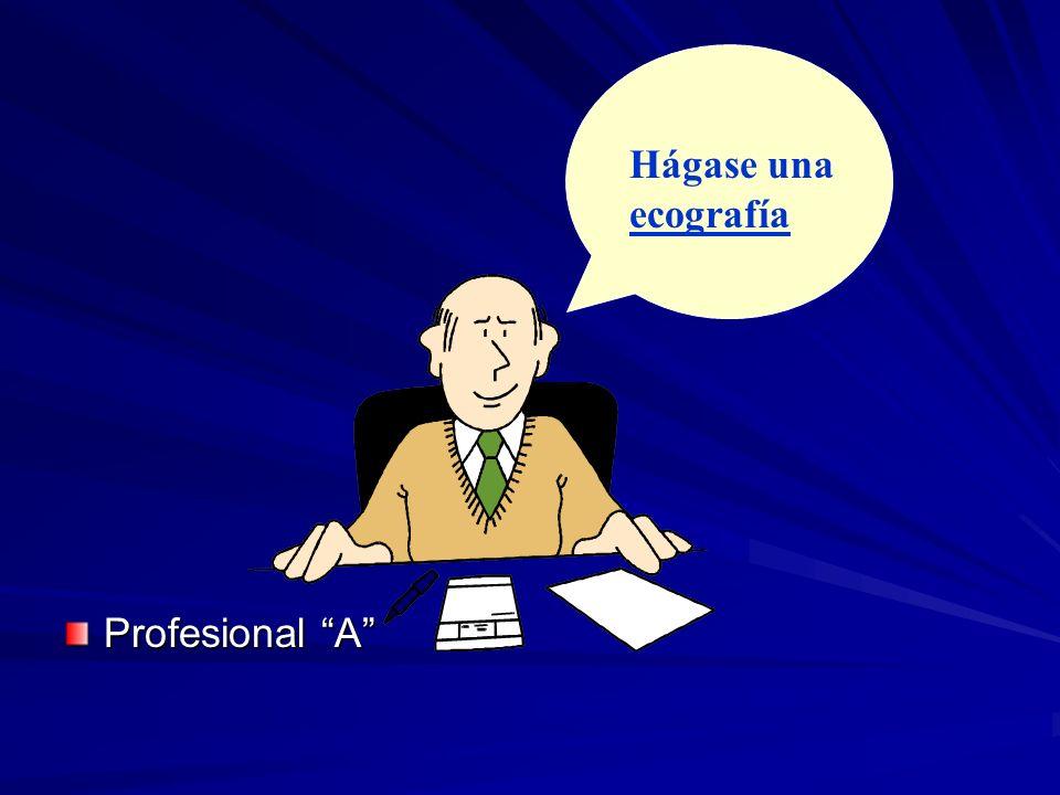 Hágase una ecografía Profesional A
