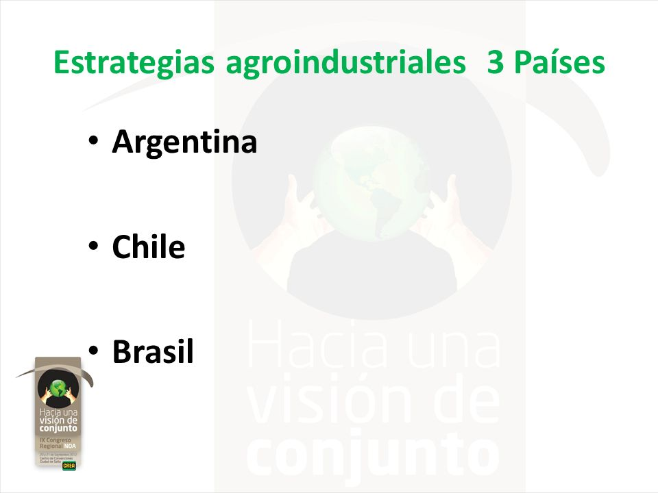 Estrategias agroindustriales 3 Países
