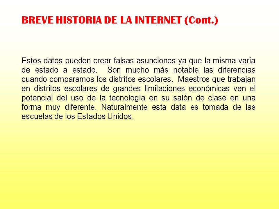 BREVE HISTORIA DE LA INTERNET (Cont.)