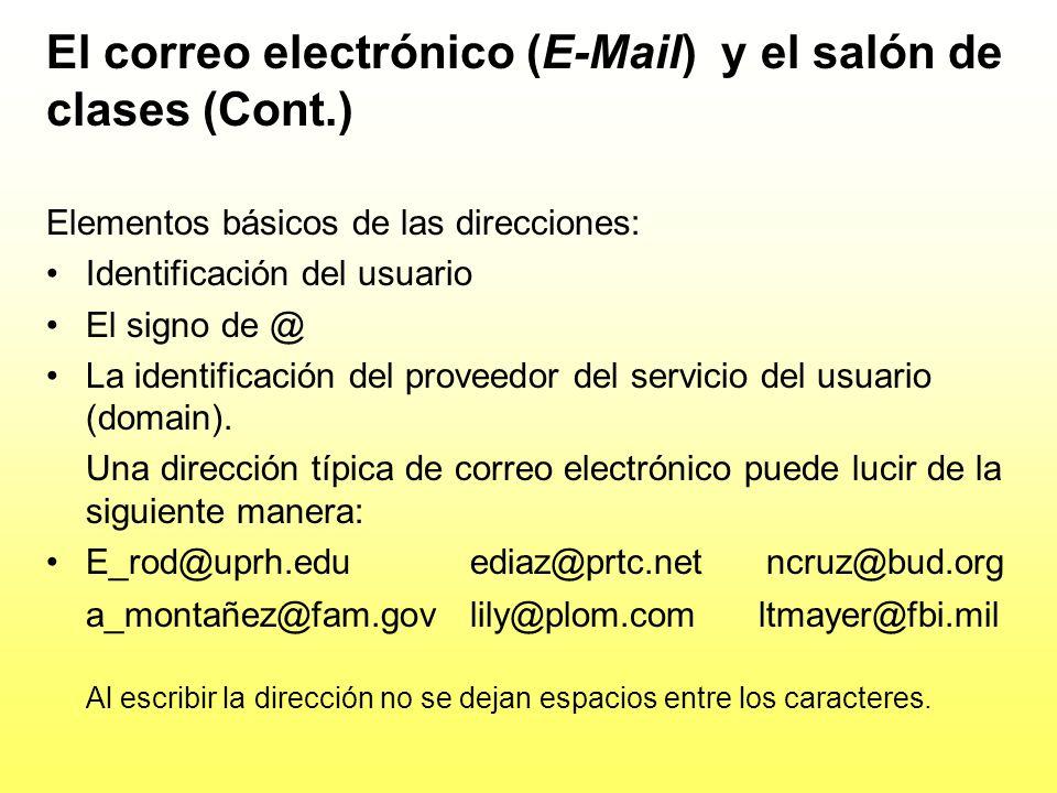 El correo electrónico (E-Mail) y el salón de clases (Cont.)