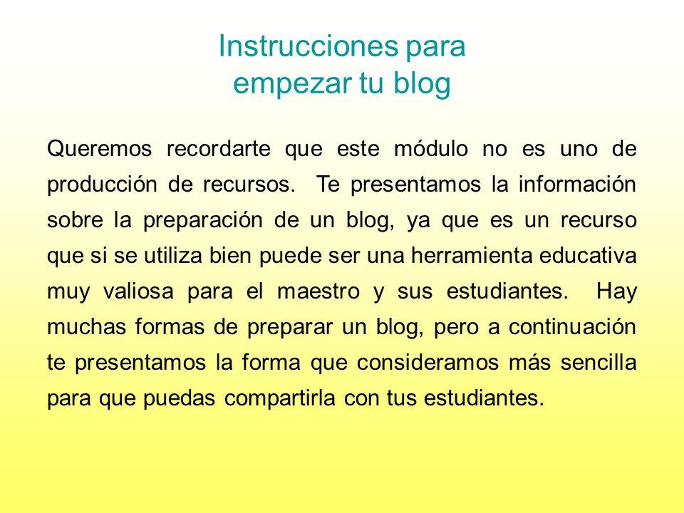 Instrucciones para empezar tu blog