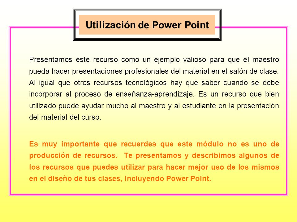Utilización de Power Point