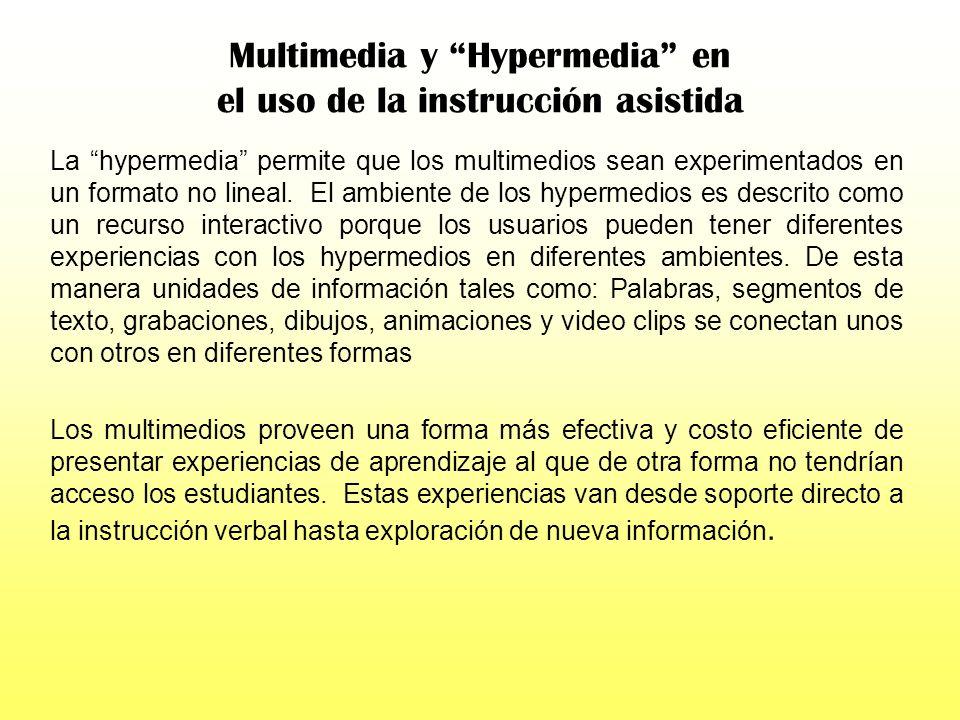 Multimedia y Hypermedia en el uso de la instrucción asistida