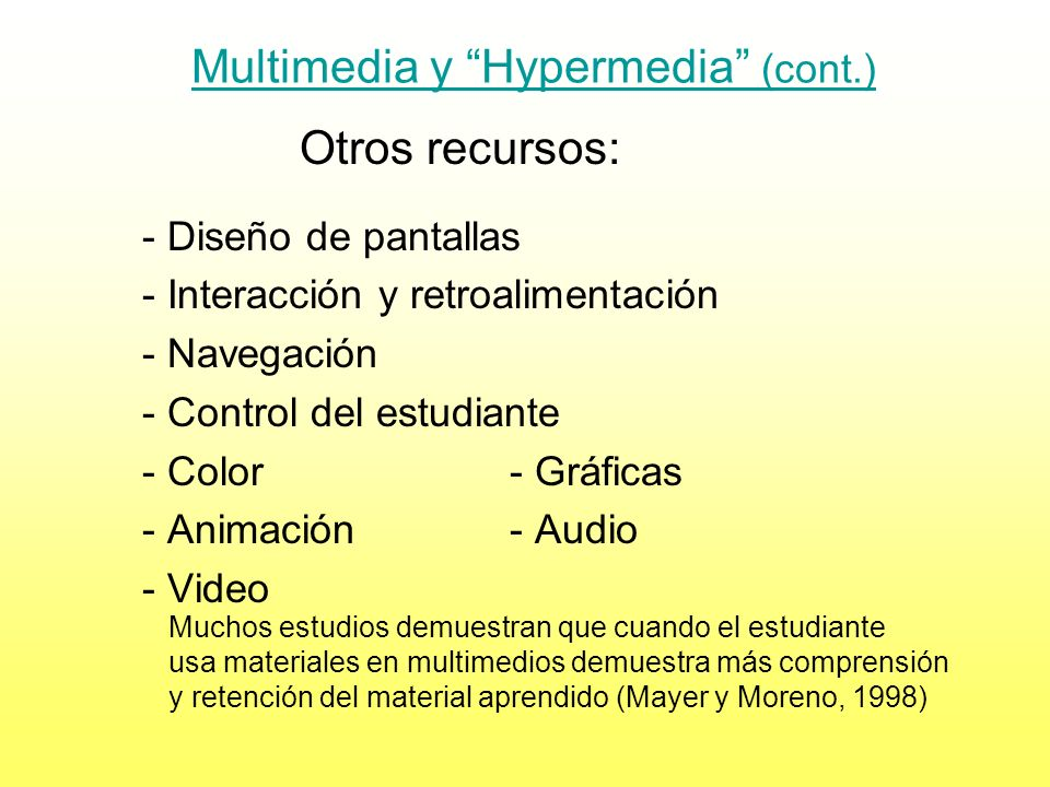 Multimedia y Hypermedia (cont.)