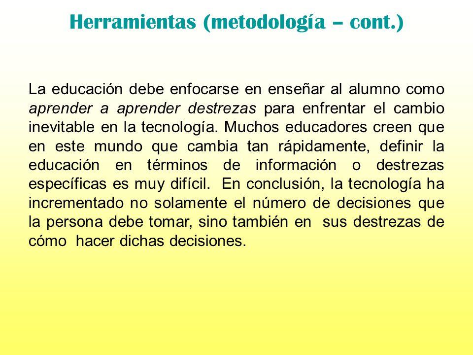 Herramientas (metodología – cont.)