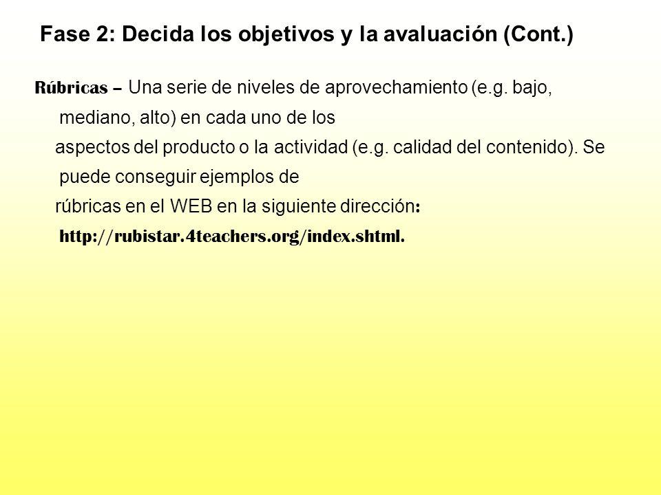 Fase 2: Decida los objetivos y la avaluación (Cont.)