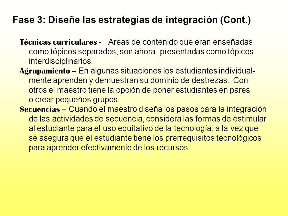 Fase 3: Diseñe las estrategias de integración (Cont.)