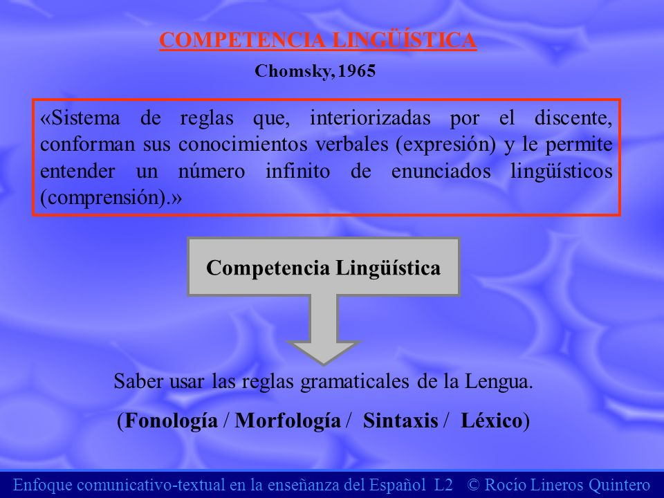 COMPETENCIA LINGÜÍSTICA Competencia Lingüística