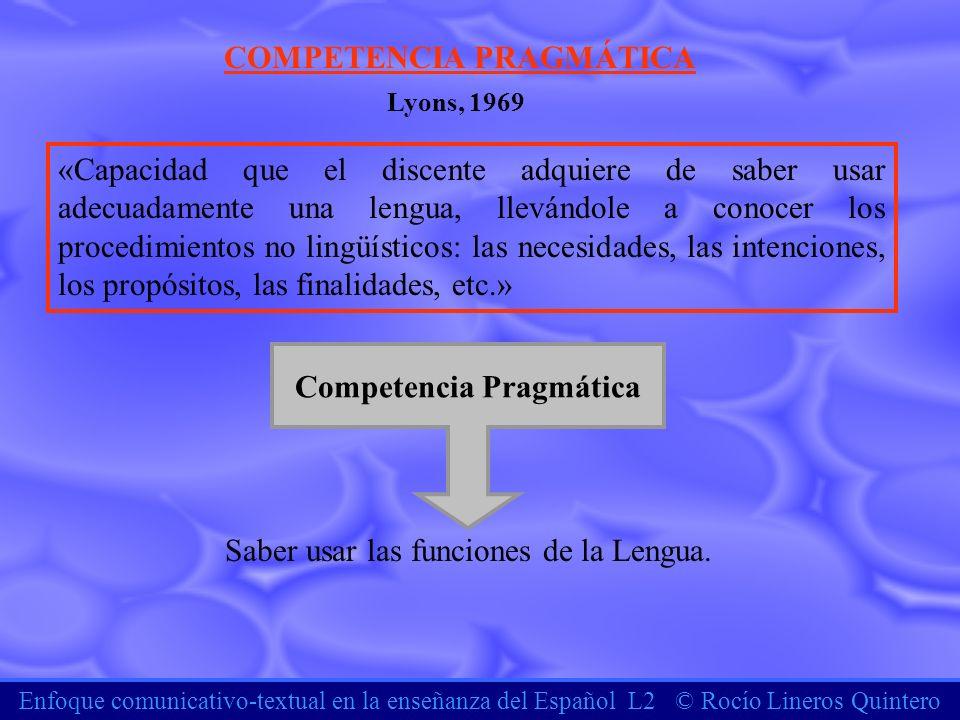 COMPETENCIA PRAGMÁTICA Competencia Pragmática