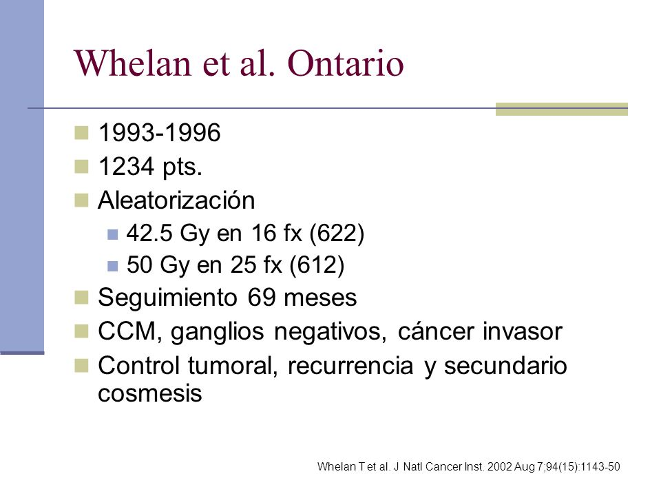 Whelan et al. Ontario 1993-1996 1234 pts. Aleatorización