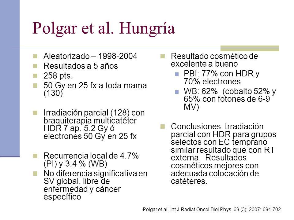 Polgar et al. Hungría Aleatorizado – 1998-2004 Resultados a 5 años