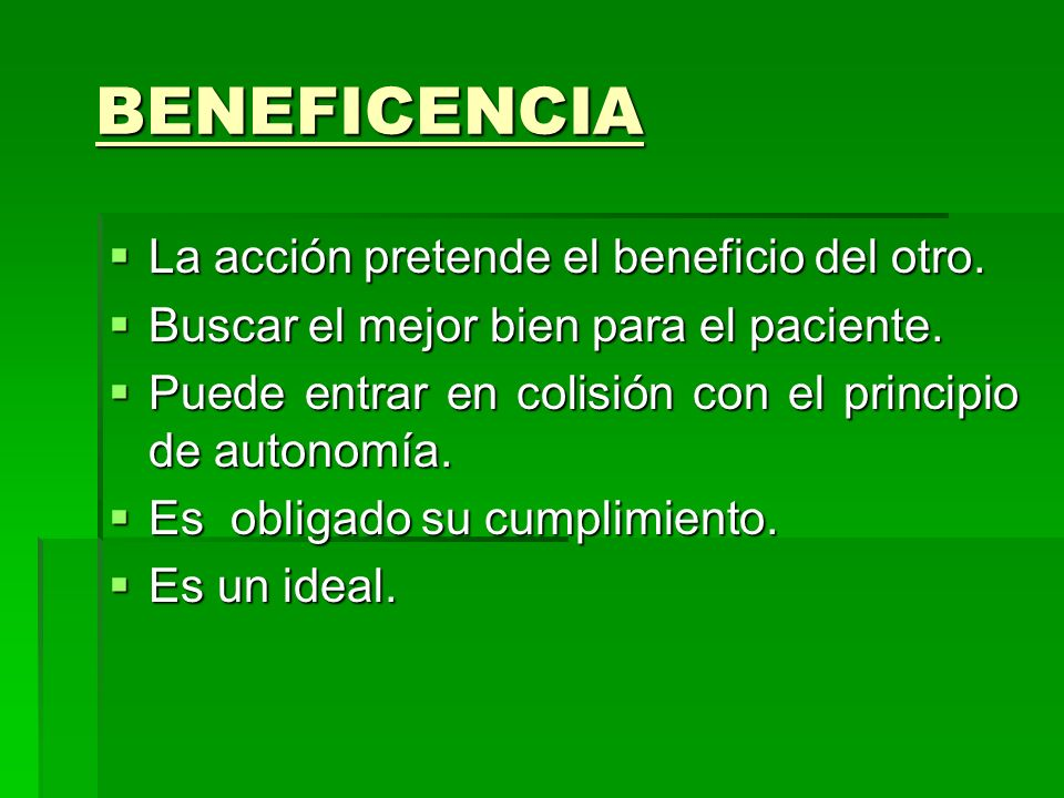 BENEFICENCIA La acción pretende el beneficio del otro.