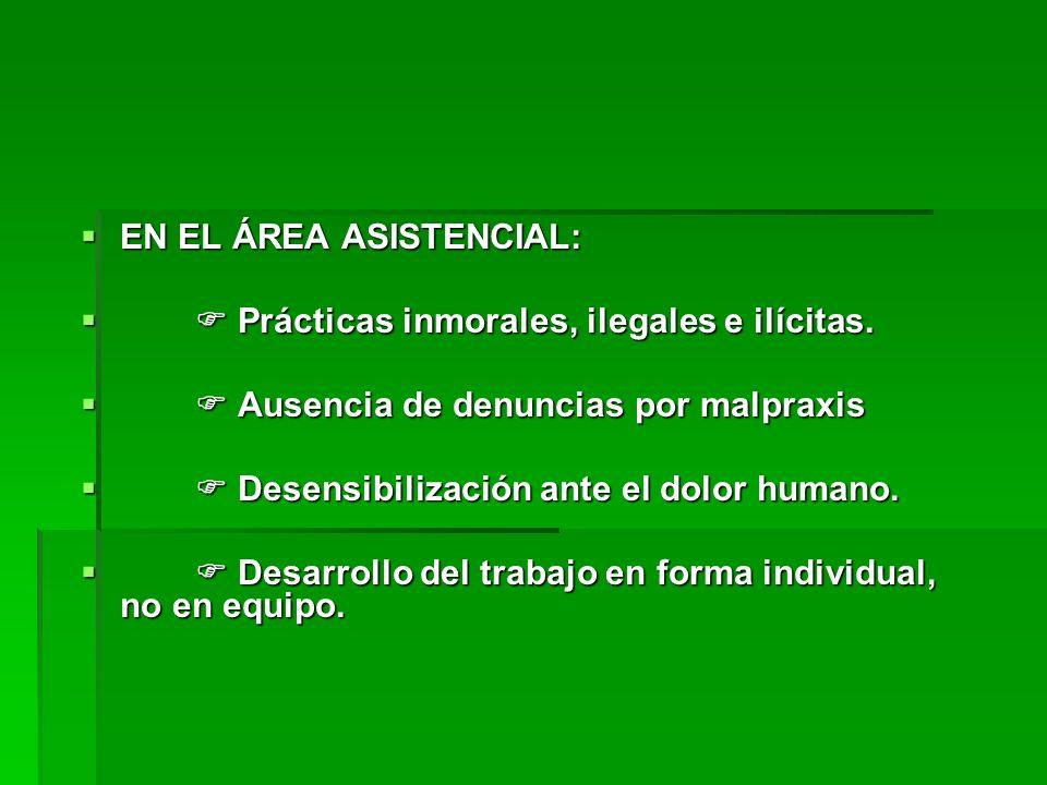 EN EL ÁREA ASISTENCIAL: