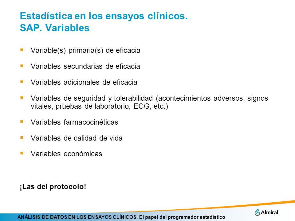 Estadística en los ensayos clínicos. SAP. Variables