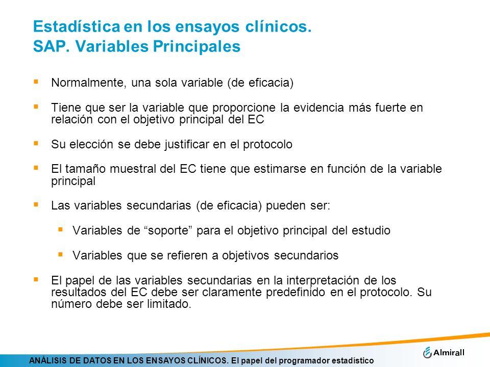 Estadística en los ensayos clínicos. SAP. Variables Principales