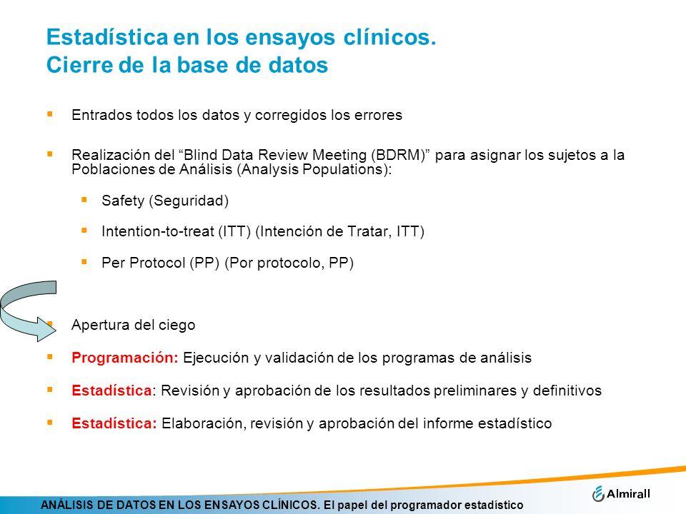 Estadística en los ensayos clínicos. Cierre de la base de datos